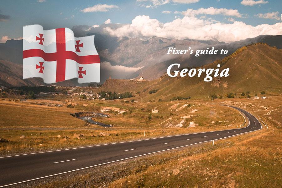 Fixer's guide to Georgia